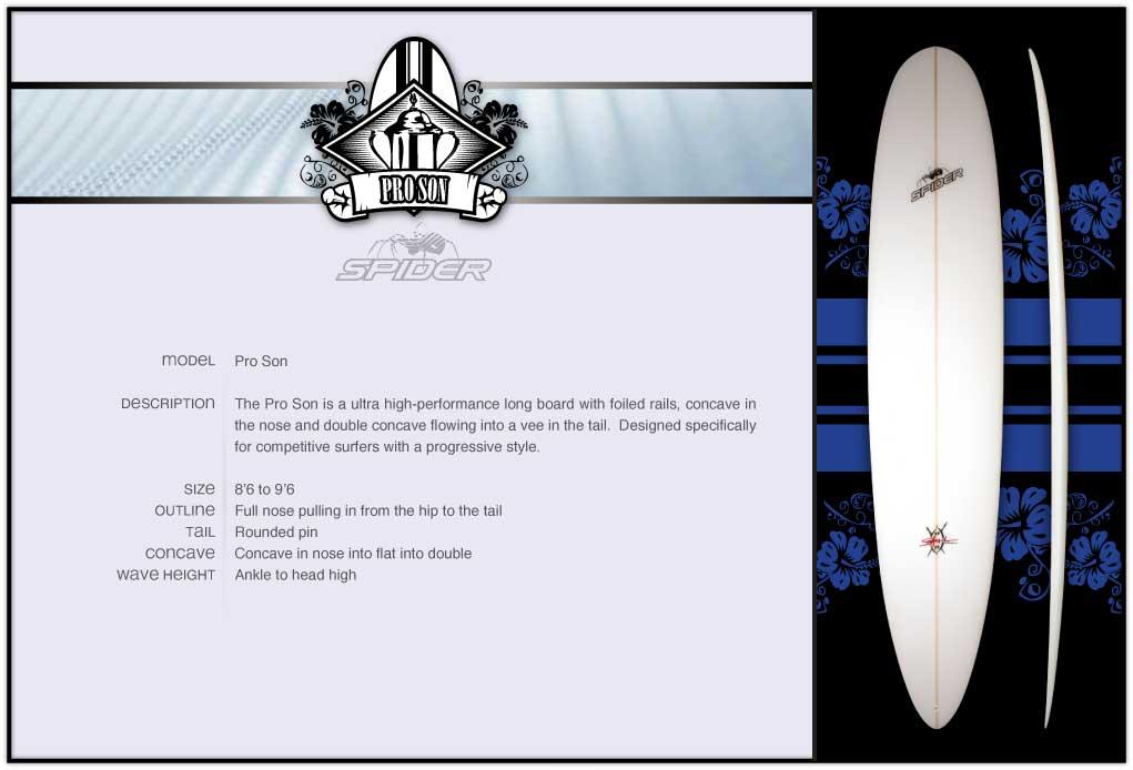 Spider Pro Son Longboard Surfboard